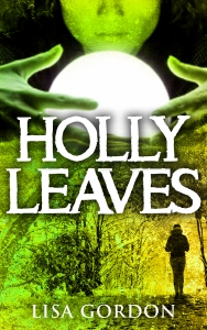 Thriller Holly leaves
